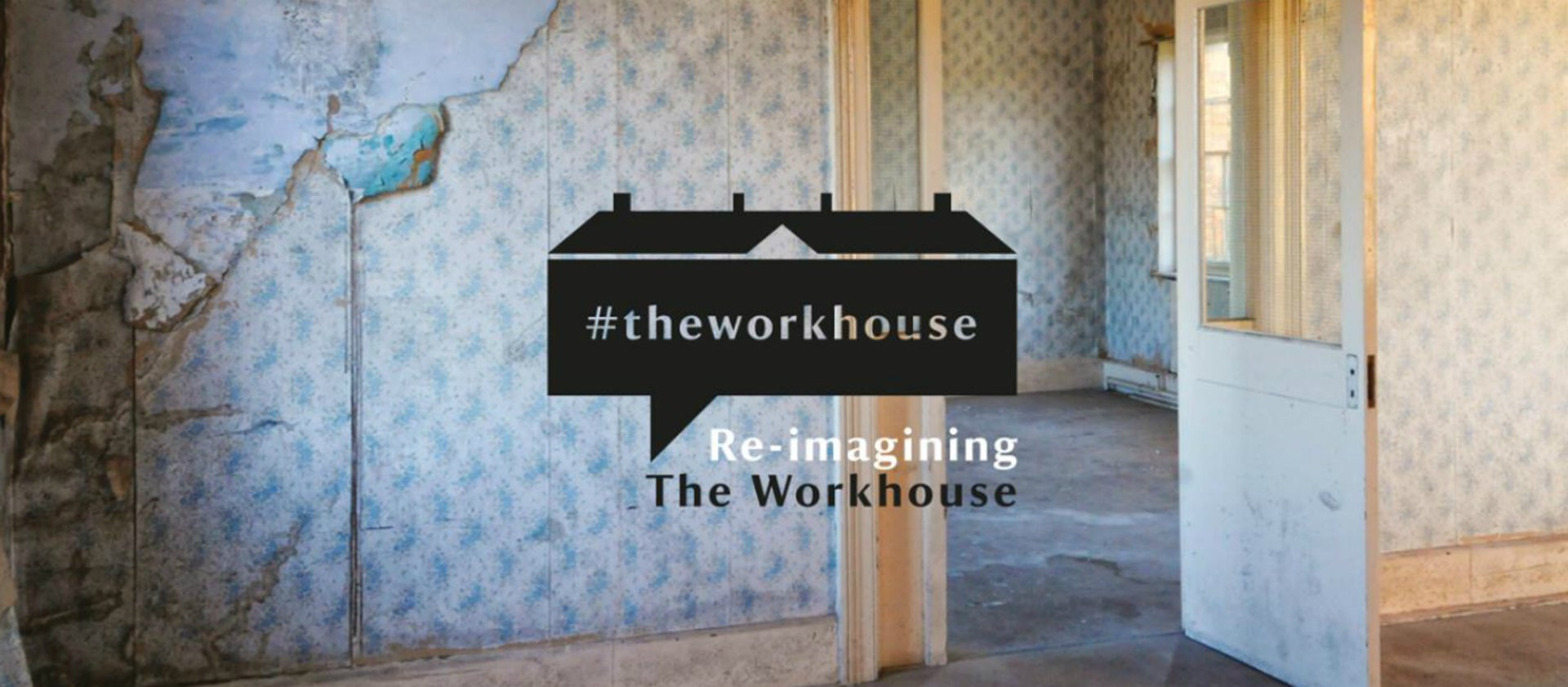 Re-imagining The Workhouse | National Trust